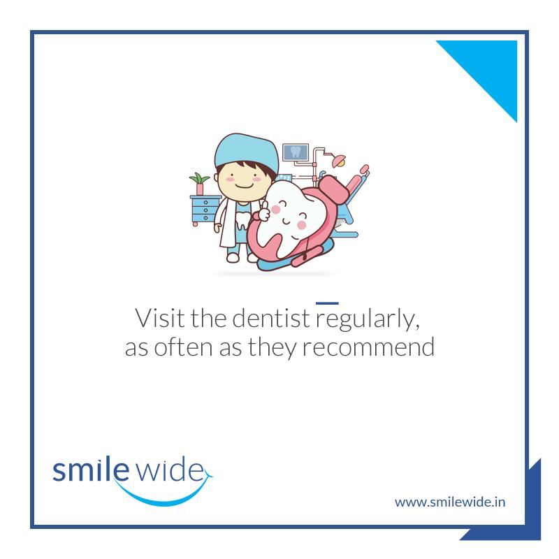 Visit the dentist regularly Tip